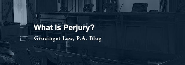 What is Perjury?