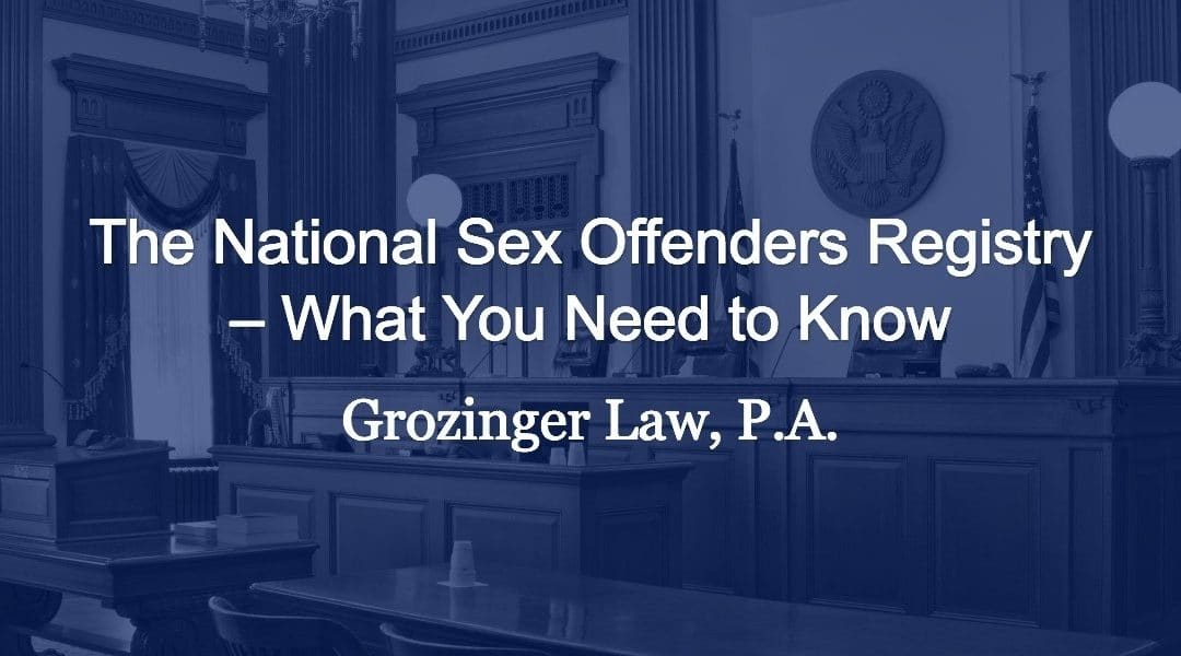 The National Sex Offenders Registry – What You Need to Know